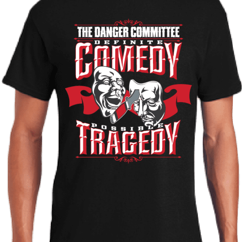Definite Comedy Possible Tragedy The Danger Committee