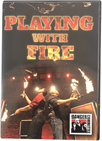 The Danger Committee Playing with Fire