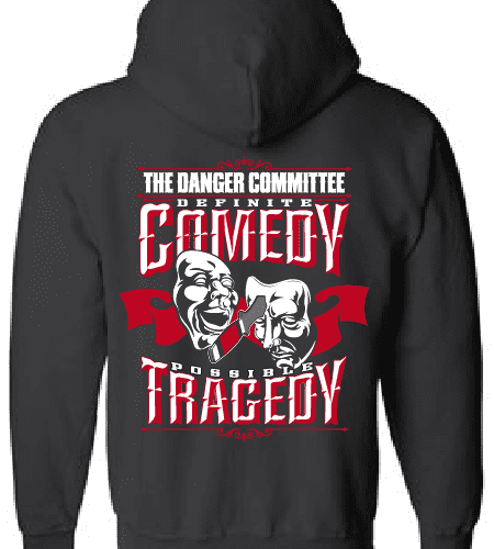 Comedy Tragedy Hoodie The Danger Committee